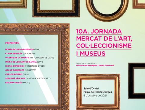 10a Jornada Mercat de l'Art, Col·leccionisme i Museus